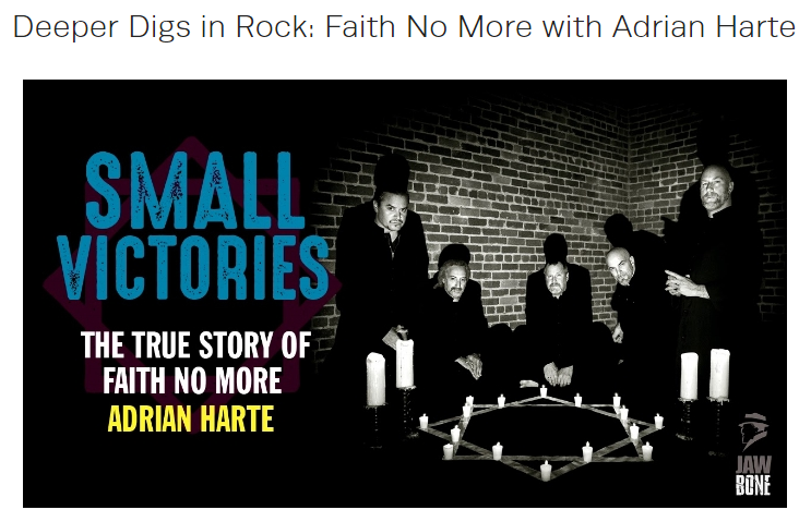 2018-11-09 13_18_13-Deeper Digs in Rock_ Faith No More with Adrian Harte — Rock N Roll Archaeologypo